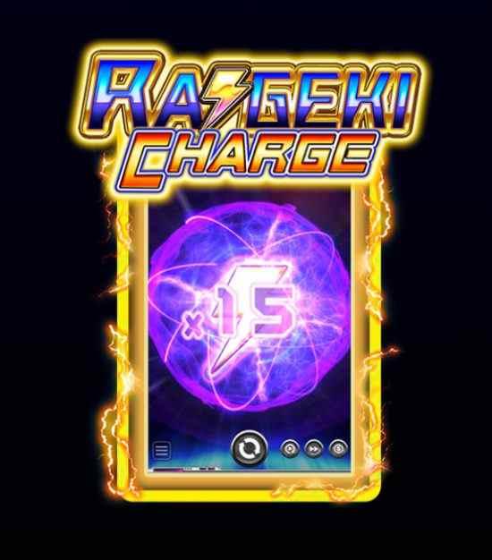 Raigeki Charge Feature