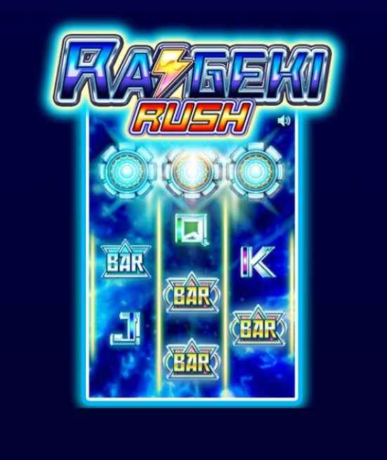 Raigeki Rush Feature